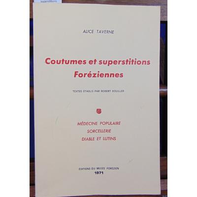 Taverne  : coutumes et superstitions foréziennes -5 : La médecine populaire Sorcellerie Diable et lutins...