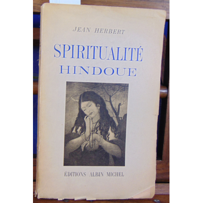 Herbert Jean : Spiritualité hindoue...