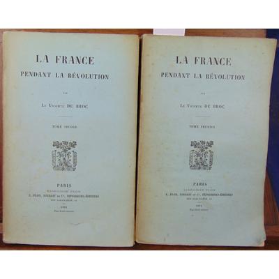 Broc Le Vicomte : La France pendant la révolution...