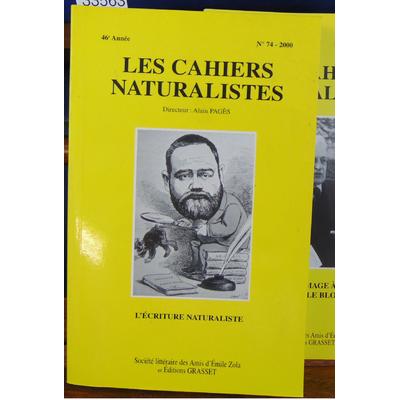 Pages  : Les cahiers naturalistes. N° 74 : l'écriture naturaliste...