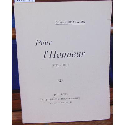 Flavigny Comtesse de : Pour l'honneur (1172-1187)...
