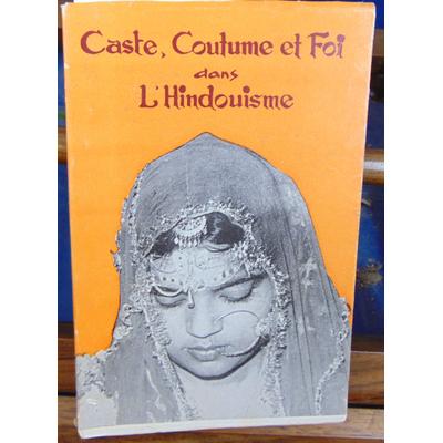 Sharma  : Caste coutume et foi dans l'hindouisme...