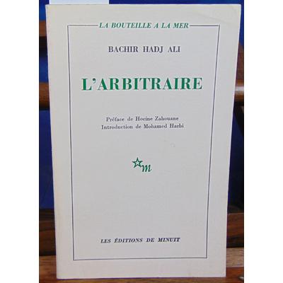 Bachir Hadl  : L'arbitraire...