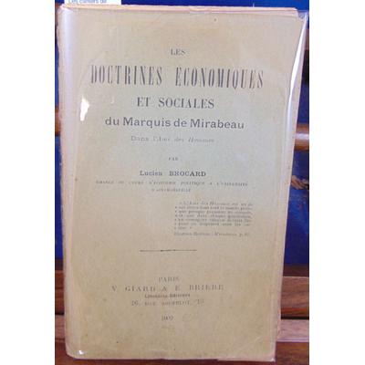 Brocard Lucien : Les doctrines économiques et sociales du Marquis de Mirabeau...