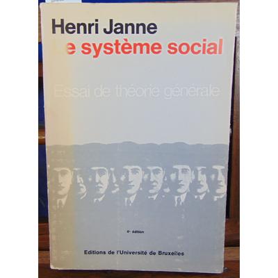 Janne Henri : Le système social. Essai de théorie générale...
