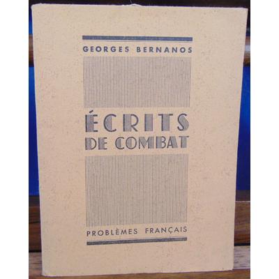 Bernanos Geoges : écrits de combat...