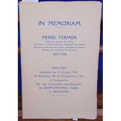 Collectif  : Pierre Termier . in Memoriam 1859 - 1830...