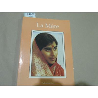 Adilakshmi : La mère...