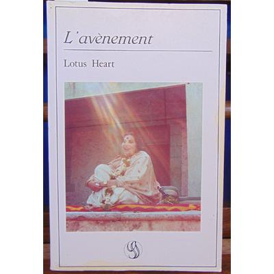 Heart Lotus : L'Avènement...