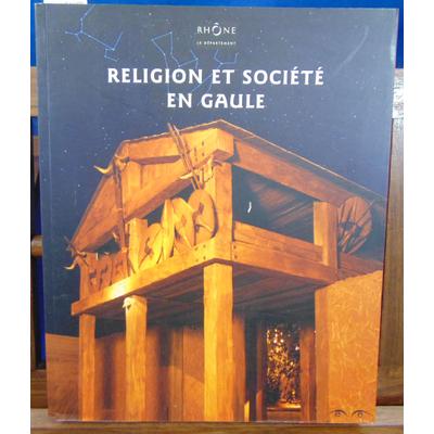 Goudineau Christian : Religion et société en Gaule...