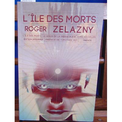 Zelazny Roger : L'île des morts...