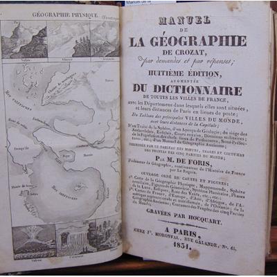 Crozat  : Manuel de la géographie de Crozat par demandes et par réponses. Augmentée du dictionnaire de toutes