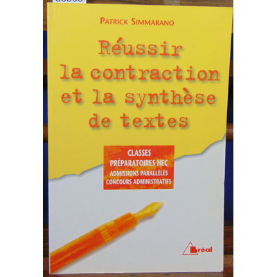 Simmarano  : Réussir la contraction et la synthèse de textes, édition 98...