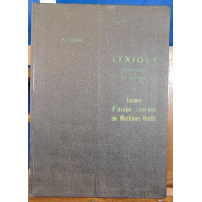 Nichil  : Lexique des termes d'usage courant en  Machines-Outils. Anglais Français et Français - Anglais...