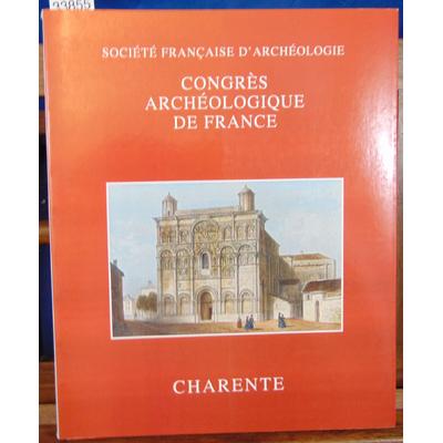 collectif  : Congrès archéologiques de France : Charente...