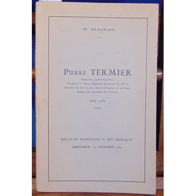 : Pierre Termier, discours prononcés à ses obsèques...