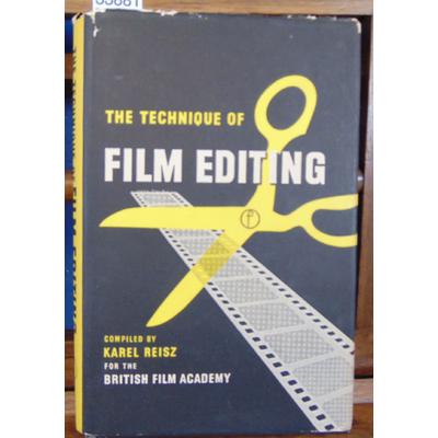 Reisz  : The technique of film editing...