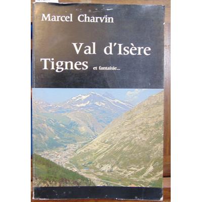Charvin Marcel : Val d'Isere et fantaisie...