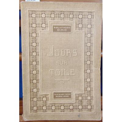 : Bibliothèque D.M.C. Jours de toile...