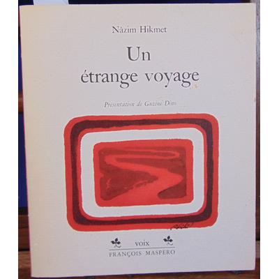 Hikmet Nazim : un étrange voyage...