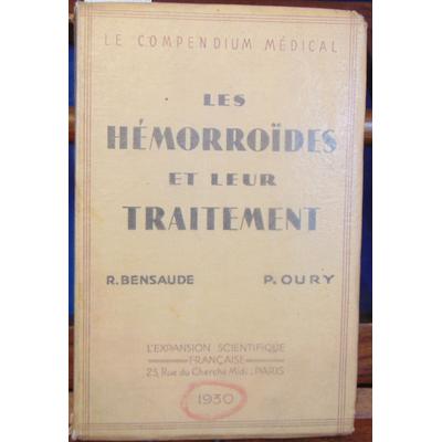 Bensaude R. et : Les hémorroides et leur traitement...