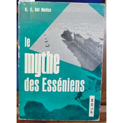 Medico  : Le mythe des Esséniens...