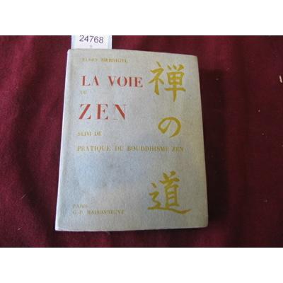 Eugen Herrigel : La voie Zen...