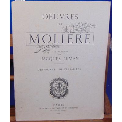 Molière  : L'impromptu de Versailles illustré par Jacqies Leman...