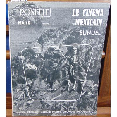 : Positif N°10 Le cinéma Mexicain. Bunuel...