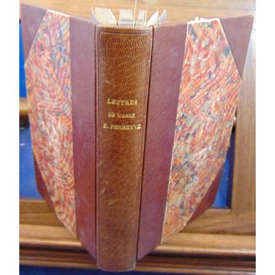 : Lettres de l'abbé Henri Perreyve 1850-1865...