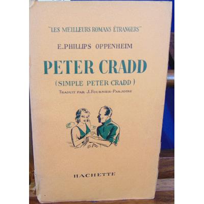 Oppenheim E. Phillips : Peter Cradd...
