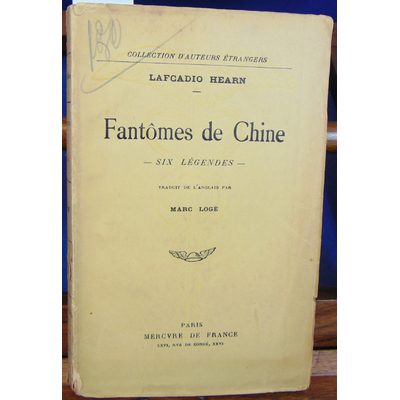 Hearn Lafcadio : Fantômes de chine. Six légendes...