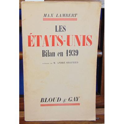 Lambert  : Les Etats-Unis . bilan en 1939...