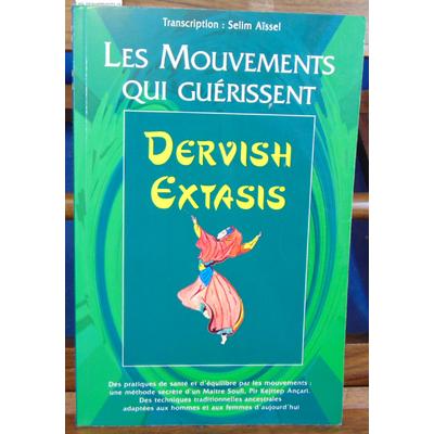Selim Aissel : Les mouvements qui guérissent...