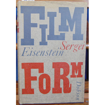 Eisenstein  : Film Form (1951 1st Edition in great britain)...