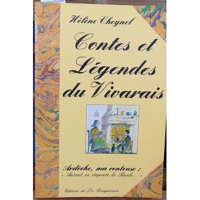Cheynel Hélène : contes et légendes du Vivarais : Ardèche, ma conteuse. Autant en emporte la Burle...