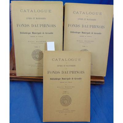 Maignien Edmond : Catalogue des livres et manuscrits du fonds Dauphinois. tome 2-3-4...