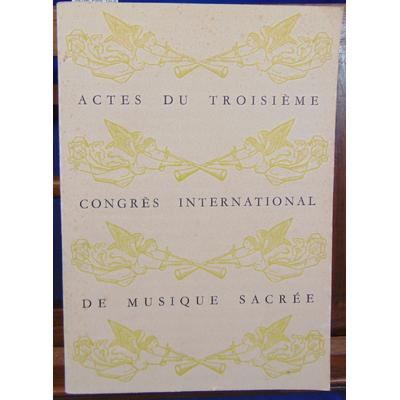 : Actes de musique sacrée, Paris, 1er-8 juillet 1957...