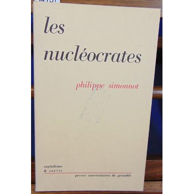 Simonnot Philippe : Les nucléocrates...