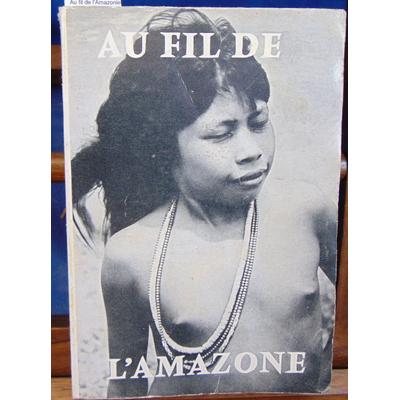 Katz  : Au fil de l'Amazonie...