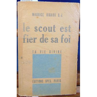 Rigaux Maurice : le scout est fier de sa foi...