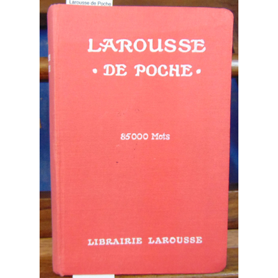 Augé Claude : Larousse de Poche (1935 )...