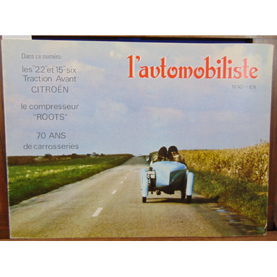 : L'automobiliste N°40 1975 les 22 et 15 six traction avant citroen...