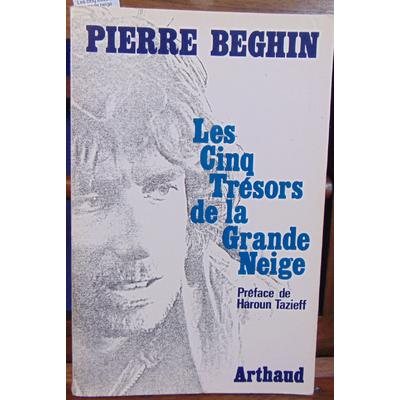 Beghin Pierre : Les cinq trésors de la grande neige...