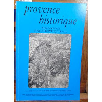 collectif  : Provence historique N°214 Rencontres Italo-Provençales (II). N. Coulet, Notes sur l'immigration l