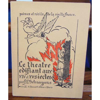 Schneegans  : Le théatre édifiant au XIV et XV siècles...