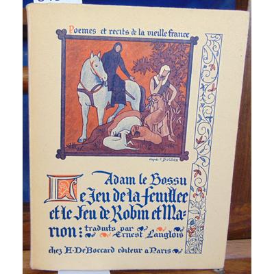 Bossu  : Le jeu de la feuille et le feu de Robin et Marion...