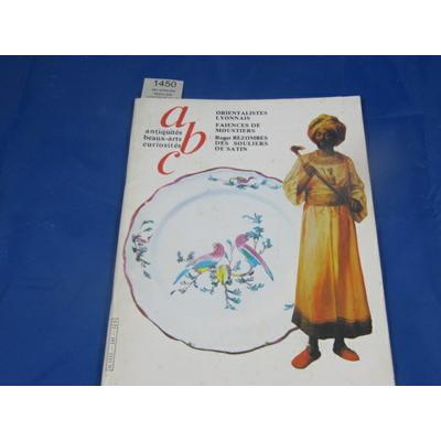 collectif : abc antiquités beaux-arts curiosités N°241 de mars 1985 : Orientalistes Lyonnais, Faiences de Mous
