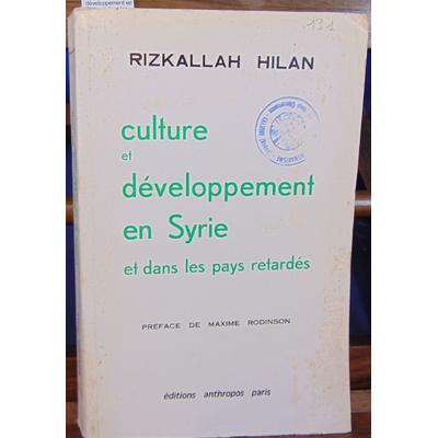 Hilan R : Culture et développement en Syrie et dans les pays retardés...