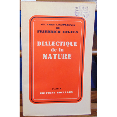 Engels F : Dialectique de la nature...